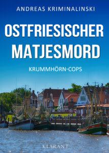 Ostfrieslandkrimi Ostfriesischer Matjesmord