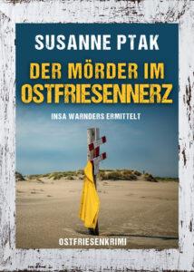 Ostfrieslandkrimi Der Mörder im Ostfriesennerz