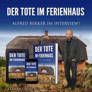 Alfred Bekker im Interview zu Der Tote im Ferienhaus