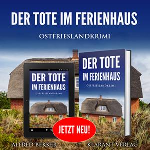 Ostfrieslandkrimi Der Tote im Ferienhaus
