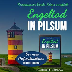 Ostfrieslandkrimi Engeltod in Pilsum