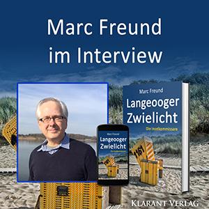 Marc Freund im Interview zu Langeooger Zwielicht