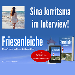 Sina Jorritsma im Interview zum Ostfrieslandkrimi Friesenleiche