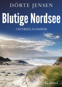 Ostfrieslandkrimi Blutige Nordsee