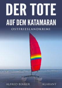 Ostfrieslandkrimi Der Tote auf dem Katamaran