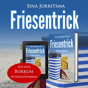 Ostfrieslandkrimi Friesentrick