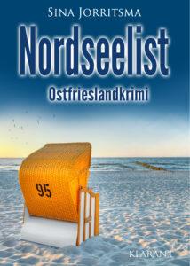 Ostfrieslandkrimi Nordseelist von Sina Jorritsma