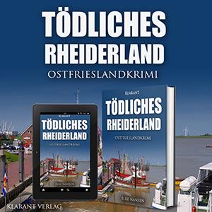 Ostfrieslandkrimi Tödliches Rheiderland