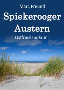 Ostfrieslandkrimi Spiekerooger Austern von Marc Freund