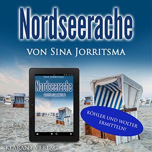 Ostfrieslandkrimi Nordseerache von Sina Jorritsma