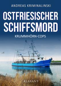 Ostfriesischer Schiffsmord Ostfrieslandkrimi