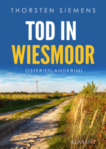Ostfrieslandkrimi Tod in Wiesmoor