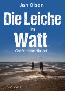 Ostfrieslandkrimi Die Leiche im Watt