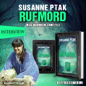 Rufmord Ostfrieslandkrimi Susanne Ptak